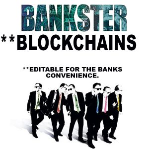 Can We Trust the `Blockchain´ Headlines of PR Firms, VCs, Corporatists and Banksters?